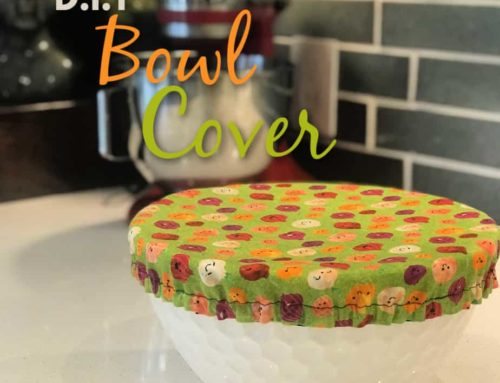 D.I.Y. Bowl Cover, perfect for Baking Breads!