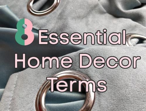 Home Décor Fabrics 101: 8 Essential Terms