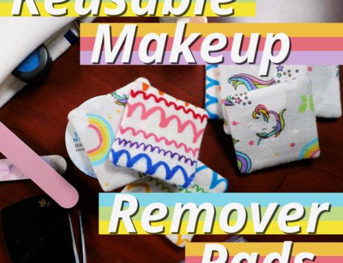5 Simple Steps to Make Reusable Make-Up Removers